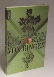 Petra Hirscher | Heilen und Kochen mit Hildegard von Bingen