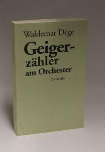 Waldemar Dege | Geigerzähler am Orchester - Zweizeiler ...
