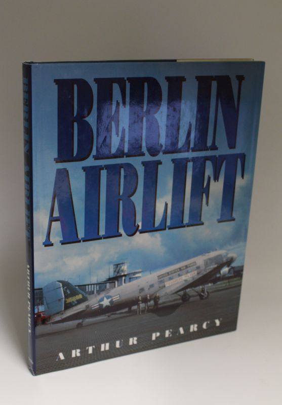 Arthur Pearcy | Berlin Airlift
