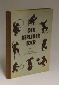 Herausgegeben von Karl Malbranc und Walter May | Der Berliner Bär - Eine Lesewerk für die Berliner Schule - Lesebuch für das 4. Schuljahr