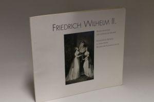 Herausgegeben von Musikfestspiele Potsdam Sanssouci | Friedrich Wilhelm II. - Musischer König und königlicher Musiker