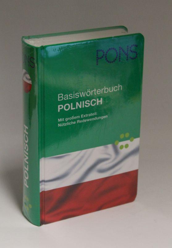 Herausgegeben von Pons | Basiswörterbuch Polnisch - Mit großem Extrateil: Nützliche Redewendungen
