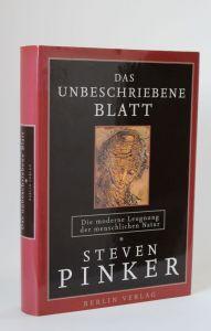Steven Pinker | Das Unbeschriebene Blatt - Die moderne Leugnung der menschlichen Natur