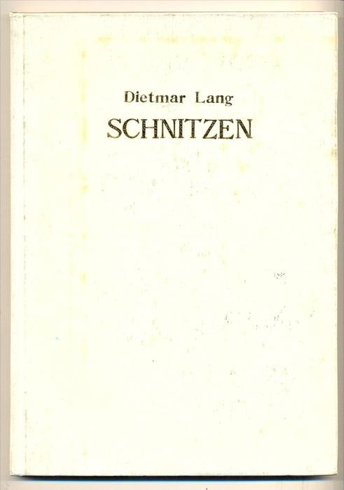 Lang, Dietmar: Schnitzen - praktische Anleitung für Schnitzer und Holzbildhauer. Praktische Anleitung für Schnitzer und