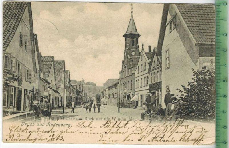 Rodenberg, Hauptstrasse mit Blick auf die Windmühle –1903  -