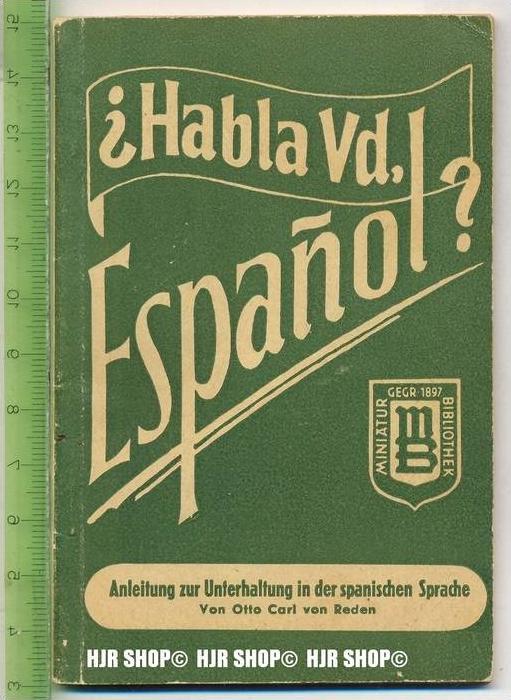 Miniatur-Bibliothek, Anleitung zur Unterhaltung in der spanischen Sprache,