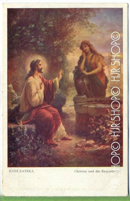 Christus und die Samariterin, Hans Zatzka  Verlag:  W.R.B. & Co., Wien, III, Postkarte, unbenutzte Karte