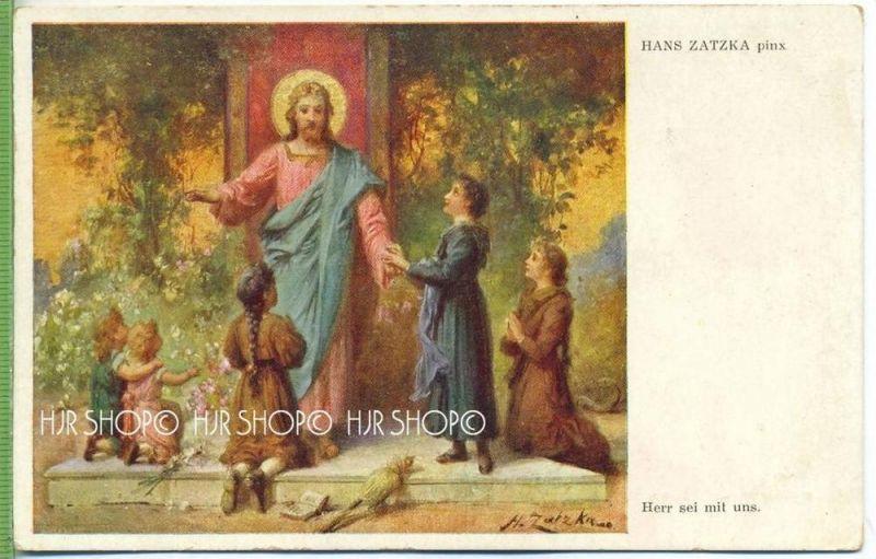 Herr sei mit uns, Hans Zatzka  Verlag:  W.R.B. & Co., Wien, III, Postkarte, unbenutzte Karte