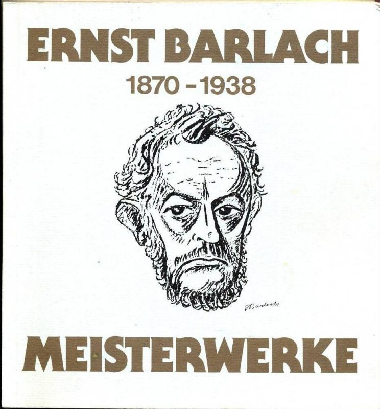 Ernst Barlach 1870-1938 Meisterwerke