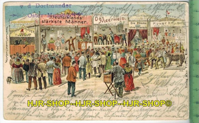 Dortmunder Oster-Messe – 1899 - Verlag: Max Victor, Köln,   POSTKARTE-mit Frankatur, mit  Stempel, DORTMUND 3.4.99