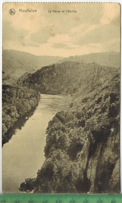 Houffalize, Le Hérou et l`Ourthe 1910/1920Verlag: Thill, Brux., FELD-POST KARTEohne Frankatur  mit  Stempel, Königl. Lan