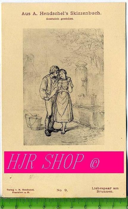Aus A. Hendschel`s Skizzenbuch, Liebespaar am Brunnen, Ungel.