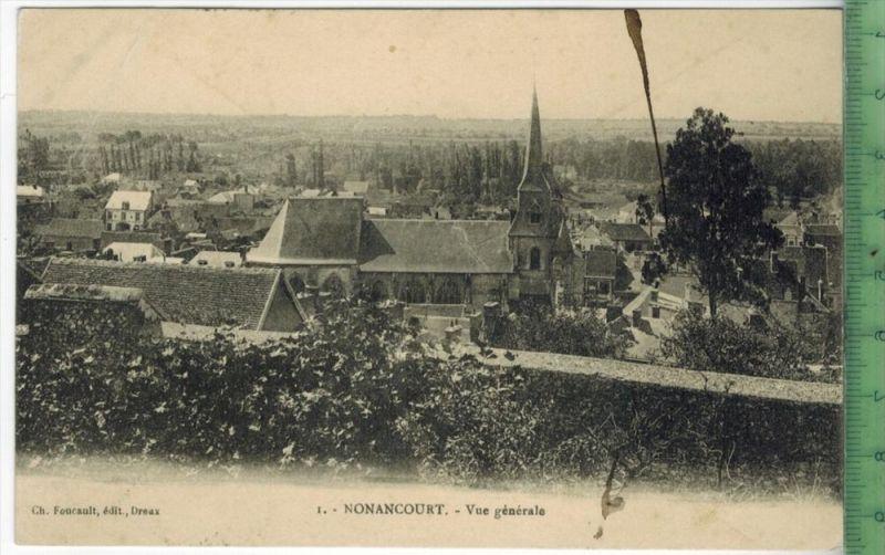 Nonancourt,-Vue génèrale 19112Verlag:---------- POSTKARTEmit Frankatur. mit 2 x  Stempel NONANCOURT-EURE   14.6.12BTUNOY