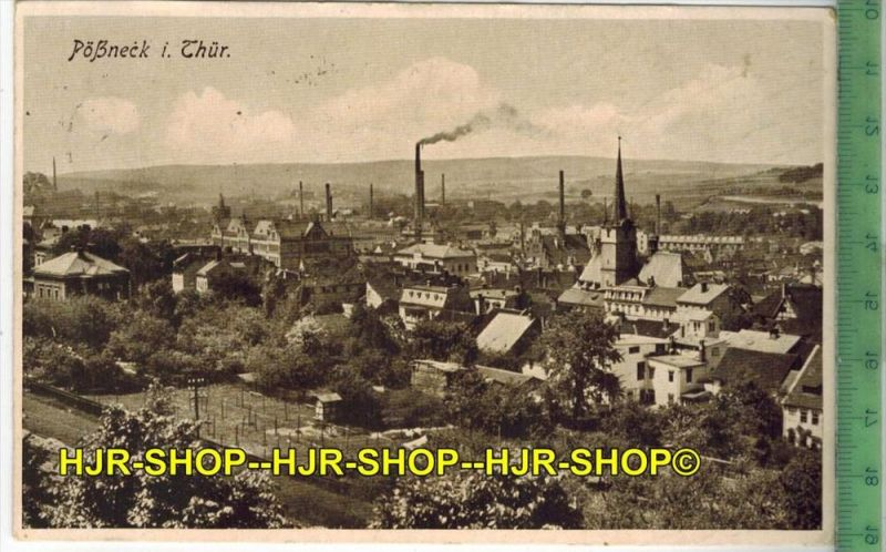 Pössneck i. Thür. 1931 Verlag: Löffler & Co., Greiz, POSTKARTE-mit Frankatur, mit  Stempel, PÖSSNECK 29.7.31 gelaufe