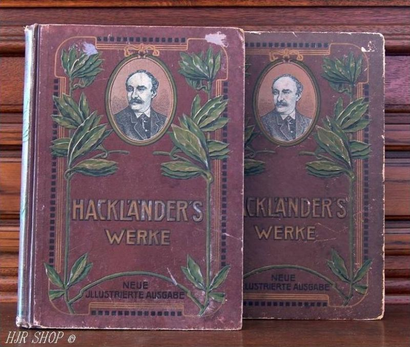 2 Bände F. W. Hackländers Werke 1816-1877