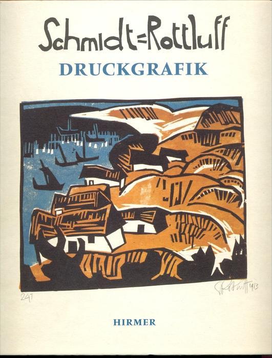 Schmidt-Rottluff, Karl: Karl Schmidt-Rottluff - Druckgrafik. Brücke-Museum Berlin, 16. Juni bis 26. August 2001, Schwede
