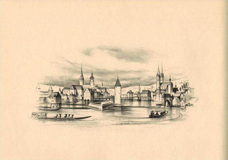 Die Stadt Zürich um 1760 Original-Lithographie von Otto Baumberger Nach einem Stich im Besitze der Zentralbibliothek in