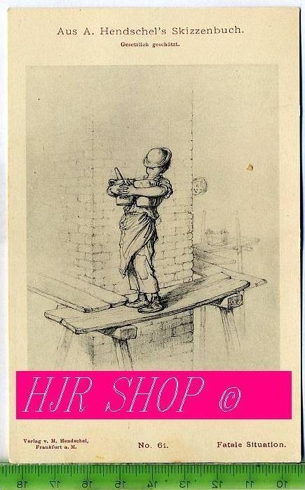 Aus A. Hendschel`s Skizzenbuch, Fatale Situation, Ungel. kl. Format, s/w., I-II,
