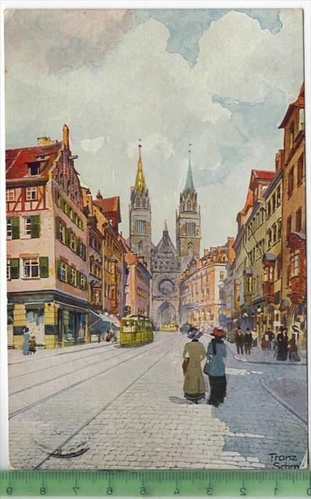 Nürnberg, Karolinenstraße mit Lorenzkirche Verlag: E. Nister, Nürnberg, Postkarte Mit Frankatur, mit Stempel, NÜRNBERG 8