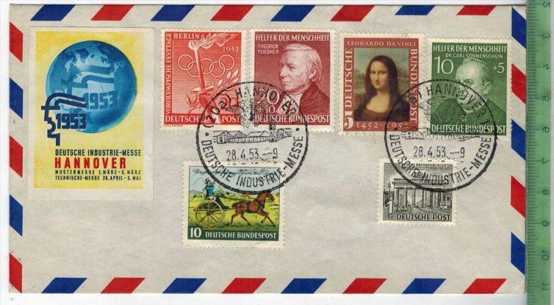Brief BRD, MiF. Stempel: Hannover, Deutsche Industrie-Messe 28.4.53MiNr. 88,20 Pf., 158, 20+10 Pf.,157, 10+5 Pf., 148, 5