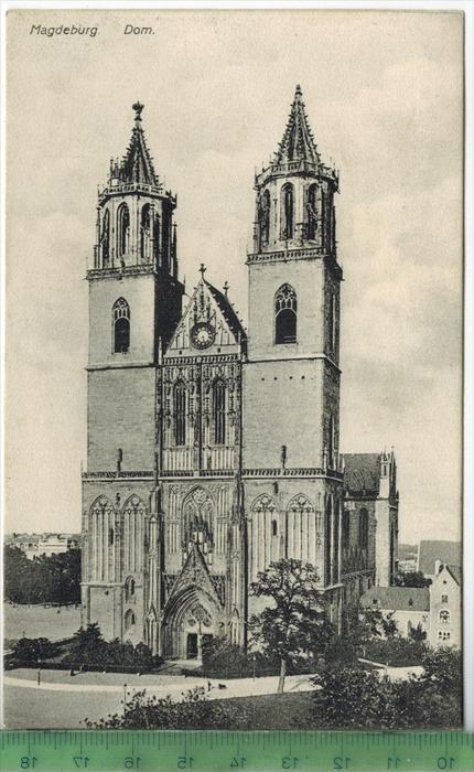 Magdeburg, Dom Verlag: H. Freytag, Magdeburg,  Postkarte Mit Frankatur, mit Stempel, MAGDEBURG   18.3.08   MIT BEFÖRDERU