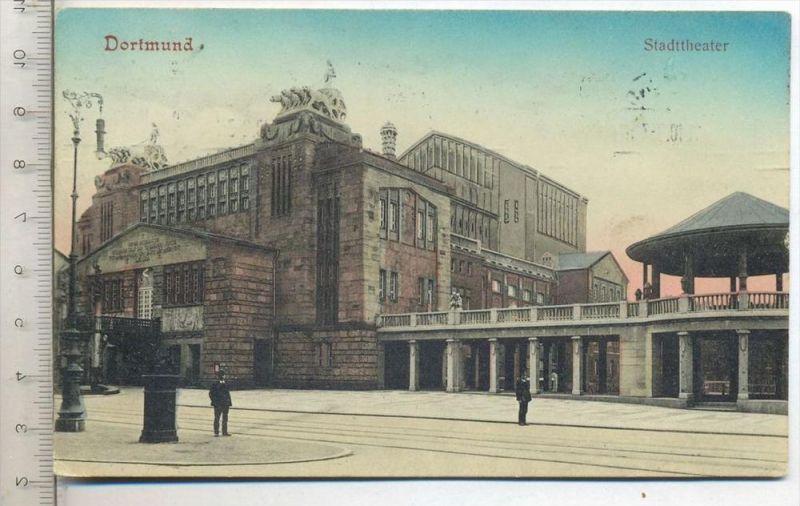 DORTMUND, Stadttheater, um 1910 Verlag: ----, Postkarte mit Frankatur, mit 2 Stempeln, Dortmund 09.11.10 Erhaltung: I-II