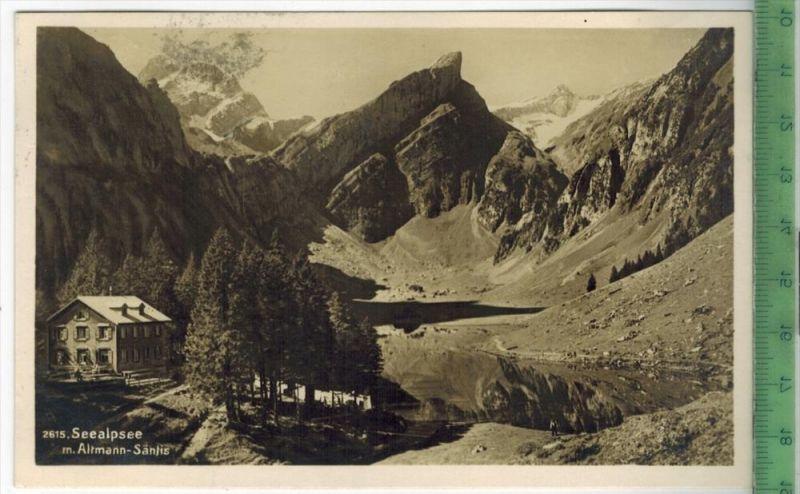 Appenzell, Seealpsee m. Altmann-Sänjis Verlag: Frei &Co., St. Gallen, Postkarte Mit Frankatur und Stempel 13.IV.28 MIT B