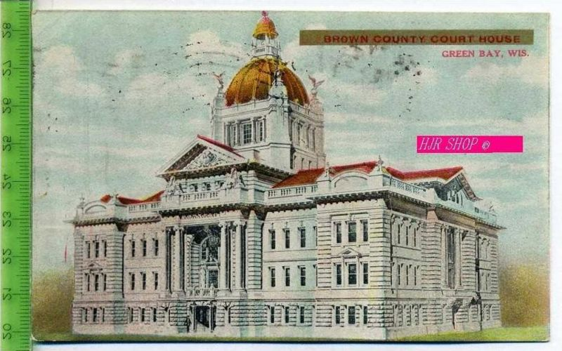 Brown County Court house, Green bay, Wis. Gel.  2.08.1909