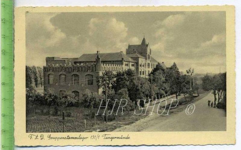 F.A.D. Gruppenstammlager 131/1 Tangermünde Gel. 15.02.1936 / Tangermünde
