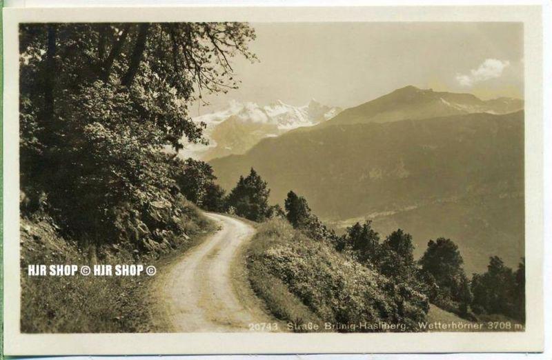"um 1920/1930 Ansichtskarte,  ""Straße Brünig-Hasliberg ""  ungebrauchte Karte"