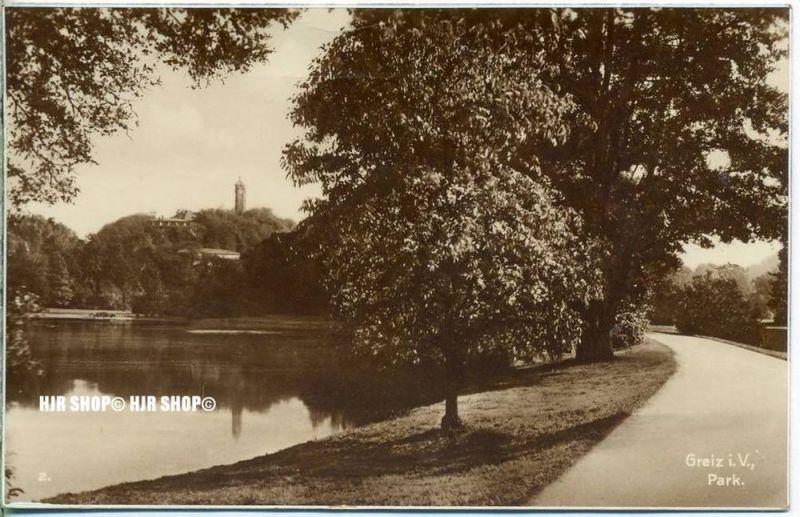 "um 1920/1930  Antsichtskarte,  ""Greiz i.V. Park  "" mit Frankatur, Stempel,"