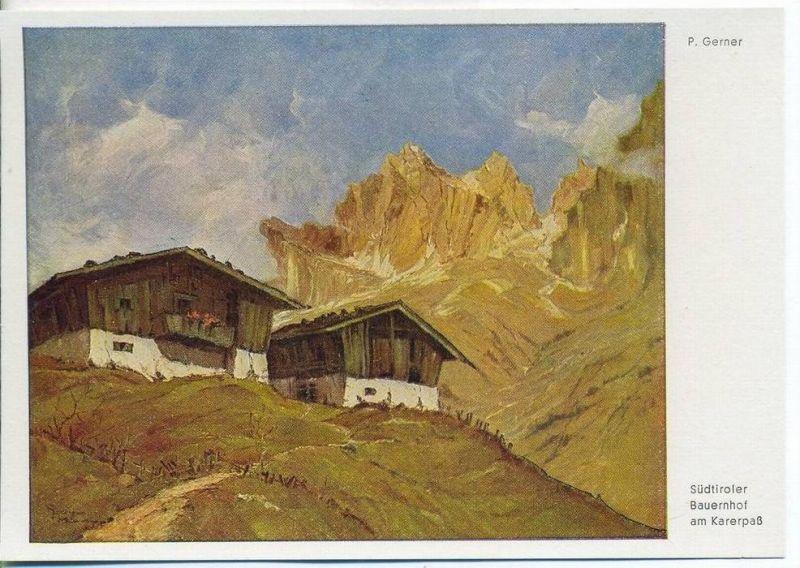 """Südtiroler Bauernhof am Karerpaß, C.L. Loreck""   um 1930/1940,  Ansichtskarte"