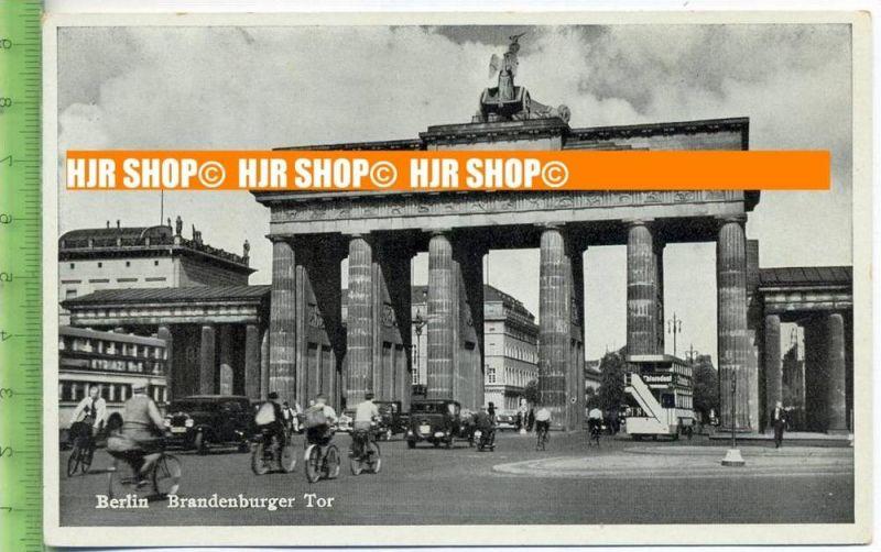 """""""Berlin, Brandenburger Tor"""", um 1930/1940,  Ansichtskarte  ungebrauchte Karte"""