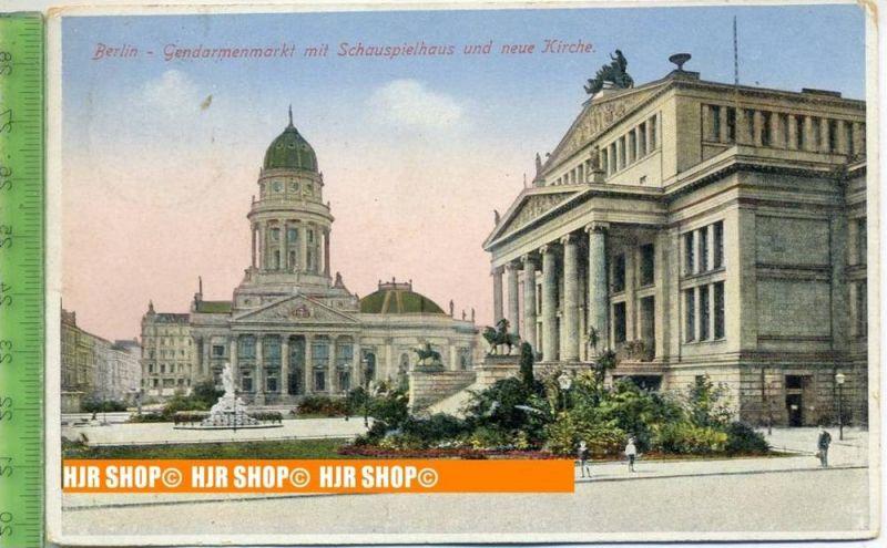 """""""Berlin, Gendarmenmarkt mit Schauspielhaus und neue Kirche""""  um 1920/1930    Ansichtskarte  mit Frankatur, mit Stempel,"""