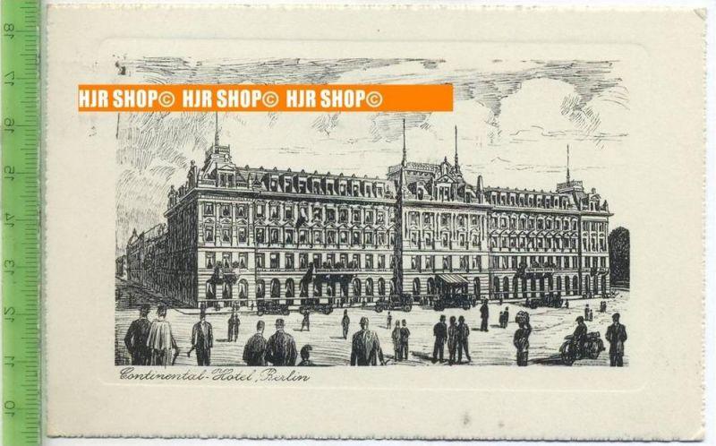 """""""Berlin, CONTINENTAL-HOTEL, Louis Adlon""""  um 1920/1930    Ansichtskarte,  mit Frankatur, mit Stempel, Berlin 20.9.28"""