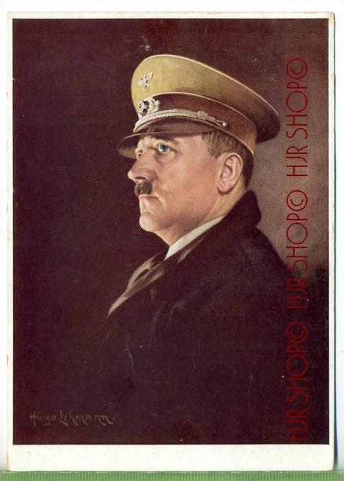 Adolf Hitler,  nach einem Gemälde von Hugo Lehmann Verlag: Hoffmann, München POSTKARTE ,  mit Frankatur, mit Stempel, Os