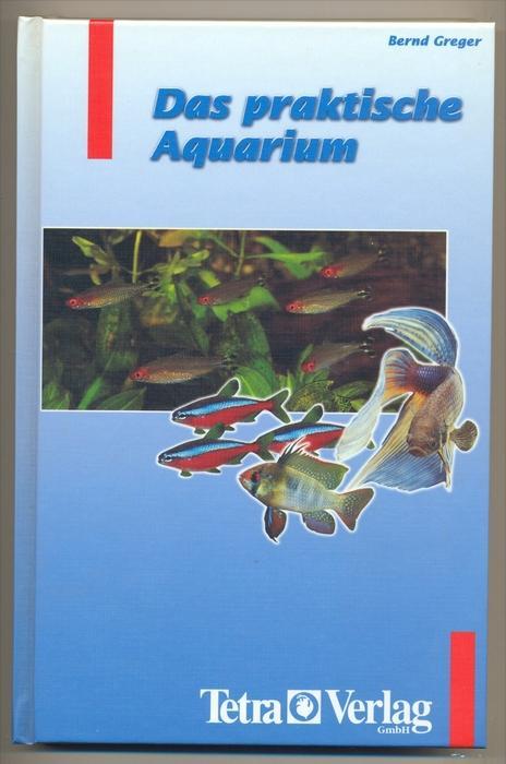 Greger, Bernd: Das praktische Aquarium. Dritte Auflage.,  1998, ISBN: 3897450968 Seiten 184 Format farbig illustrierter