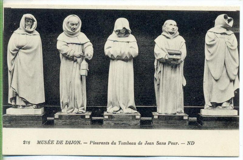 Musée de Dijon,1920/1930 Verlag:  , POSTKARTE Erhaltung: I-II Karte wird in Klarsichthülle verschickt. (H)