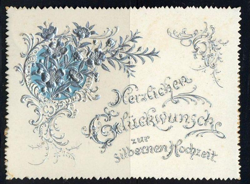 15.6.1894-Herzlichen Glückwunsch zur silbernen Hochzeit  Maße: 11,5 x 8,5 cm Erhaltung: I-II, Karte wird in Klarsichthül