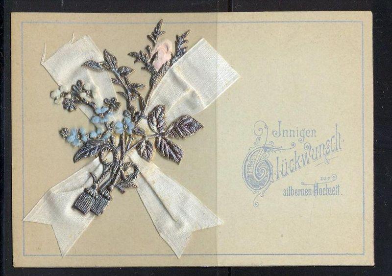 Rastenberg 15 Juni 1894-Herzlichen Glückwunsch zur silbernen Hochzeit  Mit Stoff und Silberdekoration bestückt Maße: 10,