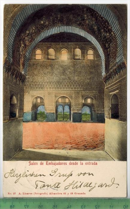 Granada, Salon de Embajadores desde la entrada Verlag: ----,  Postkarte Mit Frankatur, mit Stempel GRANADA 24. Apr. 1904