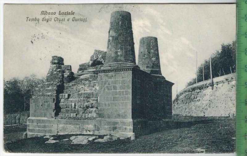 Albano Laziale, Tomba degli Orazi e Guriazi  Verlag: U. Beachelli, Albano, Postkarte ohne Frankatur, mit 2 x Stempel, AL