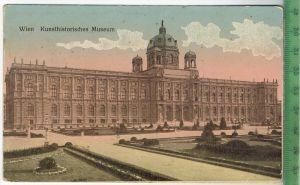 Wien, Kunsthistorisches Museum 1916Verlag: Brüder Kantor, Wien, FELD-,Postkarteohne Frankatur  mit Stempel, 8.10.16Von d