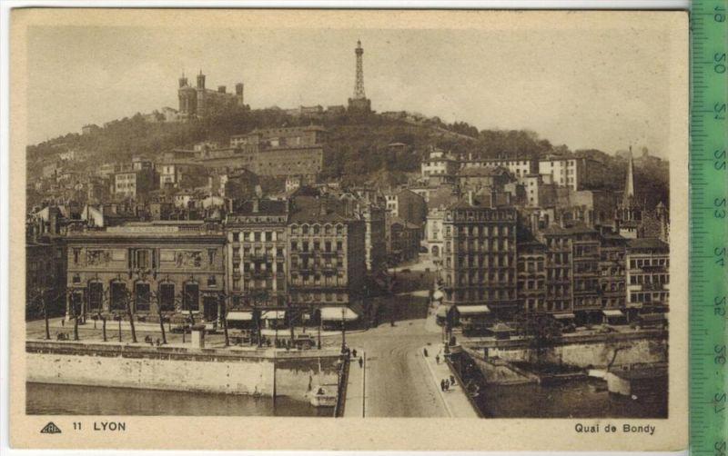 Lyon, Quai de Bondy  Verlag: ---------- ,PostkarteErhaltung: I-II, UnbenutztKarte wird in Klarsichthülle verschickt.(H)