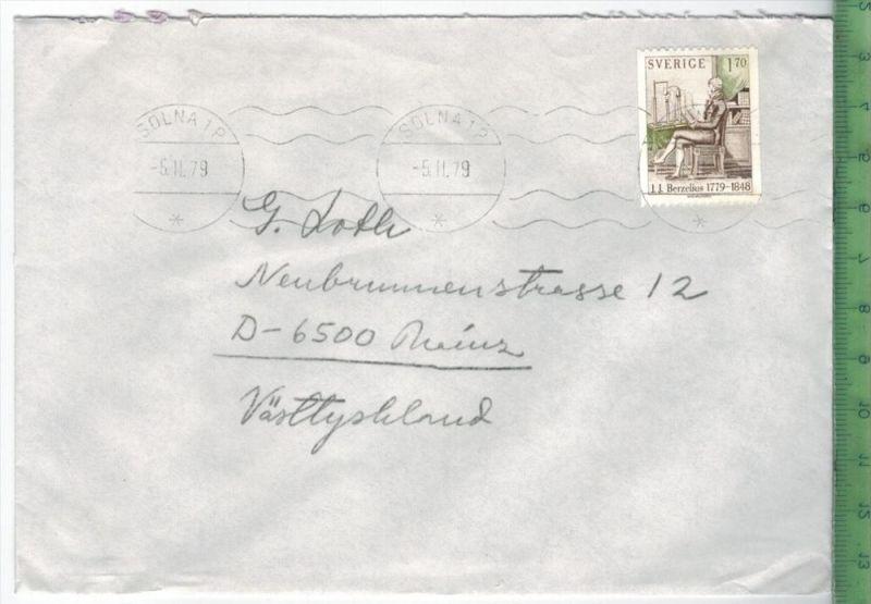 1979, Schweden,  EF, auf Brief, Brief gelaufen, 5.11.79 gestempeltGröße: 16 x 11,5 cmZustand: I-II (H)Wir haben ständig