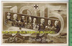 1915 Heil und Sieg-Verlag:   POSTKARTEErhaltung: I-II, unbenutzt Karte wird in Klarsichthülle verschickt.(H)Wir haben st