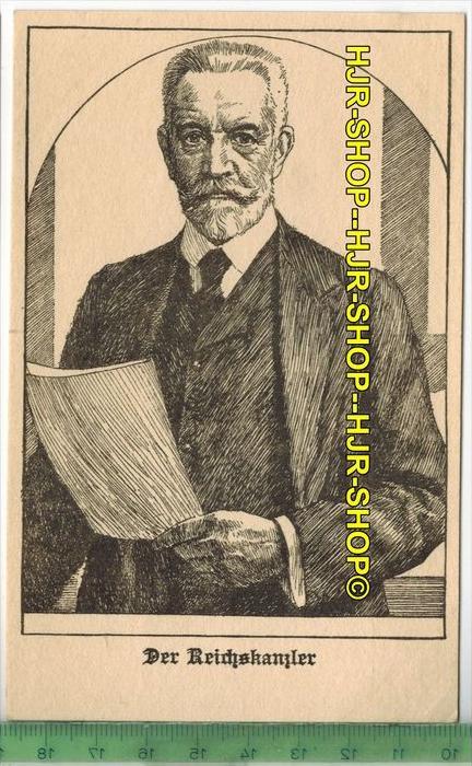 Reichskanzler von Bethmann-Hollweg- 1909-1917 Verlag: B.G. Teubner, Leipzig und Berlin, POSTKARTE-Erhaltung: I-II, Unben