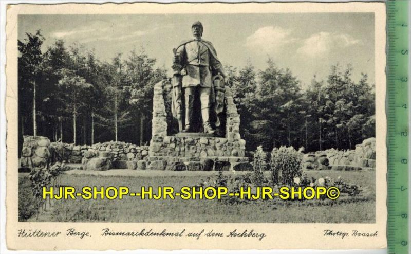 Hüttener Berge. Bismarckdenkmal auf dem Aschberg- 1933- Verlag: Walter Baasch, Eckernförde,  POSTKARTE-mit Frankatur, mi