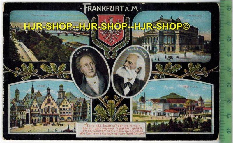 Frankfurt, Goethe und Fr. Stoltze 1933- Verlag: Gerhard Blümlein & Co., Frankfurt, FELD-  POSTKARTE-ohne Frankatur,