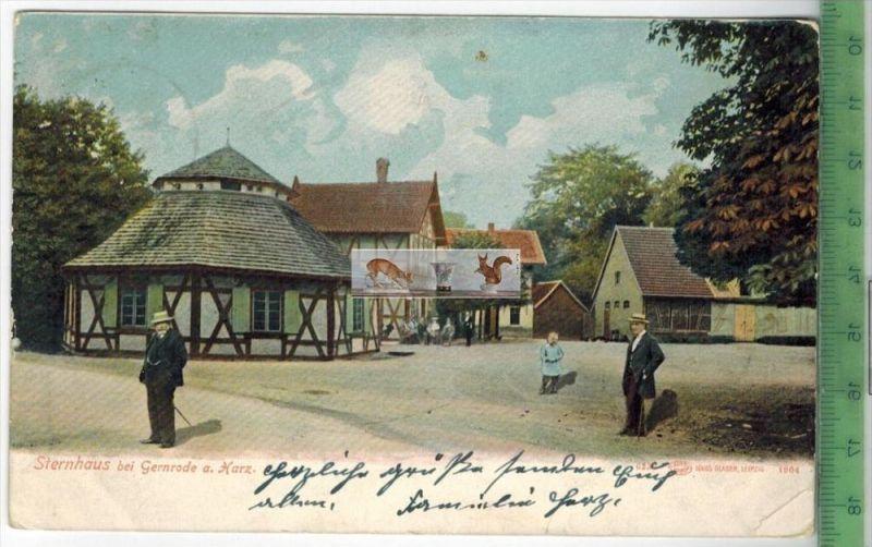 Sternhaus bei Gernrode a. Harz -1905-Verlag : Louis Glaser, Leipzig, POSTKARTEmit Frankatur, mit Stempel  LEIPZIG 23.2.0